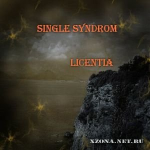 Single Syndrom - Licentia (2010)