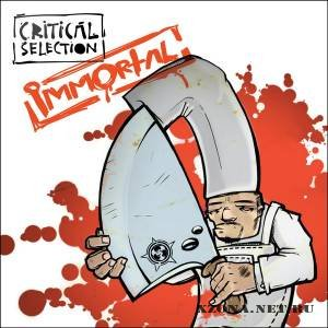 Critical Selection - Immortal (2010)