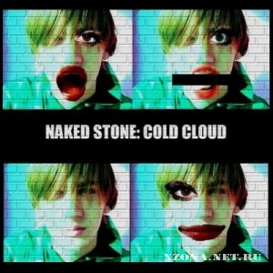 Naked Stone - Cold Cloud (2010)