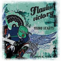 Flawless Victory - Young Hearts (2008)