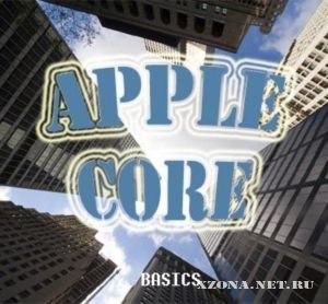 Apple Core - BASICS [ЕР] (2010)