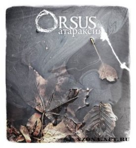 Orsus - Атараксия (Single) (2010)