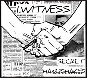 I.Witness - Secret Handshakes (Summer Demos) (2010)