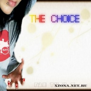 The Choice - Где ты и я (2010)
