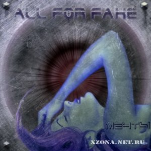 All for fake - Мечты (Single) (2009)