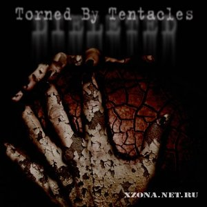 Dieleted - Torned by tentacles (EP) (2010)