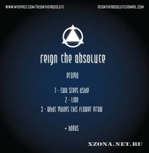 Reign The Absolute - [Promo] (2008)