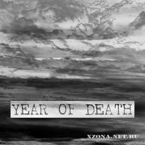 Year of death - EP (2010)