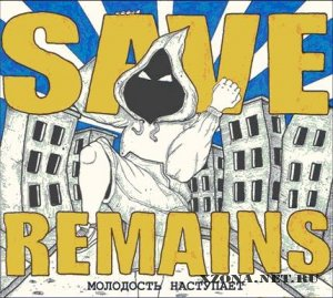 Save Remains - ��������� ��������� (2008)