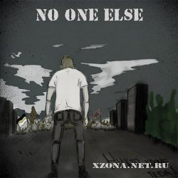 No One Else - �����, ����� ����! (2010)
