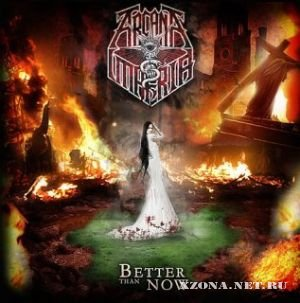 Arcana Imperia - Better Than Now (2010)