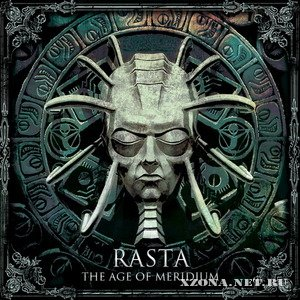Rasta - The Age of Meridium (2008)
