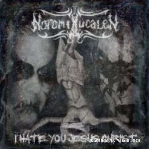 Noromi lucalen - I hate you Jesus Christ (EP) (2010)