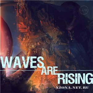 Waves Are Rising - Double Single (2010)