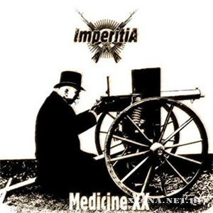 Imperitia - Medicine XX (Single) (2010)