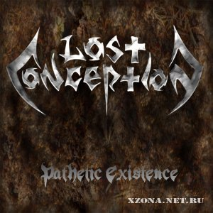 Lost conception - Pathetic existence (Demo) (2009)