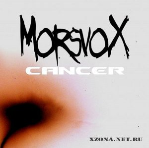 Morsvox - Cancer (Promo) (2010)