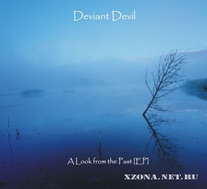 Deviant devil - A look from the past (EP) (2010)