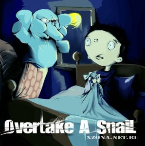 Overtake a snail - Overtake a snail (EP) (2010)