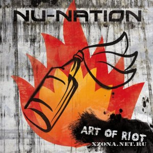 Nu-Nation - Art of Riot (EP) (2010)