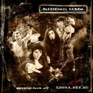 Hidden Time - Special Fuck Off [single] (2010)