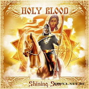 Holy Blood - Shining Sun (2010)