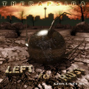 Therapsida - Left to rust (EP) (2010)
