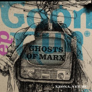 Goon Gun - Ghosts Of Marx (EP) (2009)
