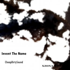Invent The Name - CheapDirtySound (demo 2010)