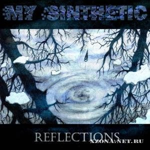 My Sinthetic - Reflections [EP] (2010)