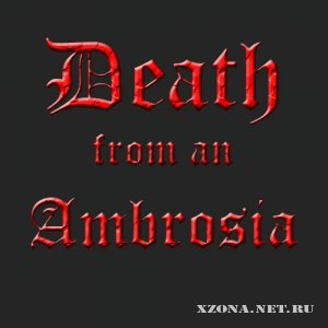 Death from an Ambrosia - ������ ����� (Single) (2010)