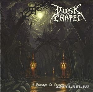 Dusk Chapel - A Passage To Forever (2010)