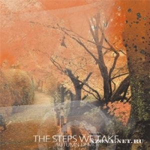 The Steps We Take - Autumn [Demo] (2010)