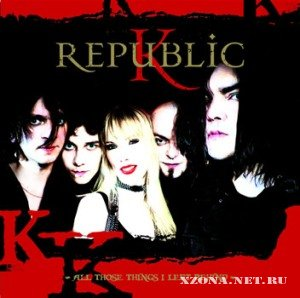 K Republic (Кукрыниксы) - All those things I left behind (2010)