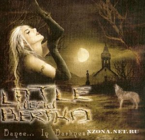Little Dead Bertha - Dance... In Darkness (EP) (2007)