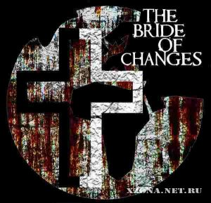 The Bride Of Changes - Demo (2007)