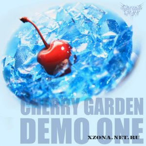 Cherry garden - Demo one (EP) (2010) + Переиздание