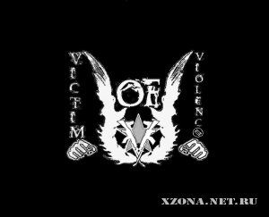 Victim Of Violence - Demo (2010)