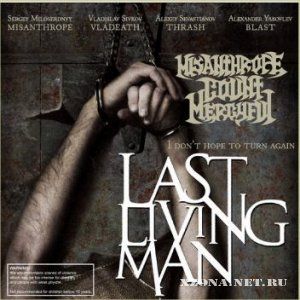 Misanthrope Count Mercyful - Last Living Man (2008)
