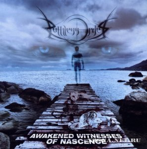 Ruthless Order - Awakened Witnesses Of Nascence (2010)