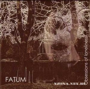 Fatum -  Obsessions of loneliness (2004)
