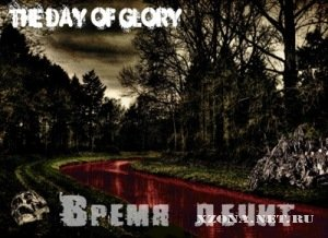 The Day of Glory - Время лечит [EP] (2010)