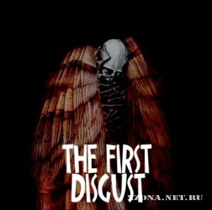 The First Disgust - Лучше Без Них [Single] (2010)