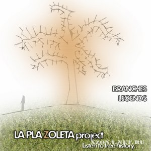La Plazoleta - Branches Legends (2010)