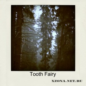 Tooth Fairy - Demo (2010)