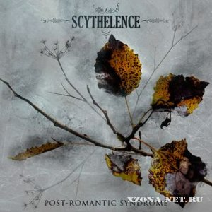 Scythelence - Post-Romantic Syndrome (2008)