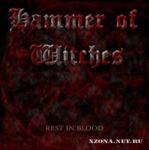 Hammer Of Witches - Rest In Blood (2010)