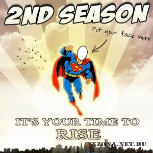 2nd Season - It's Your Time To Rise (Single) (2010)