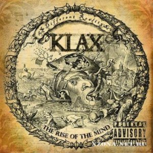 KLAX [Different Reality] - The Rise Of The Mind (2010)