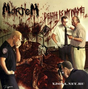 Mortem - Death Is My Name (2002)